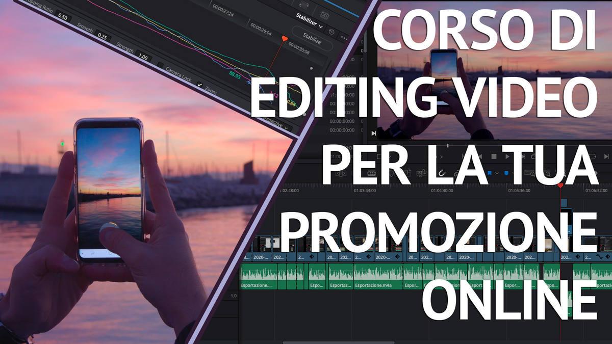 Corso Editing Video Promozione On Line