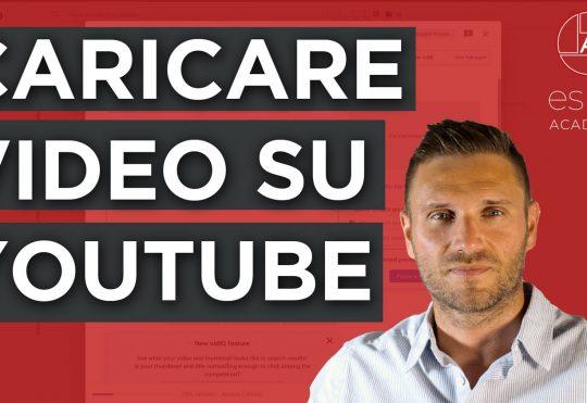 Come caricare un video su Youtube nel 2020