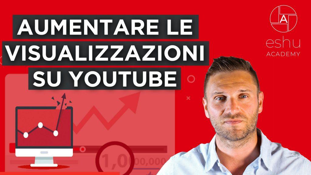 aumentare-le-visualizzazioni-su-youtube-nel-2020-[strategia-completa-in-5-step]