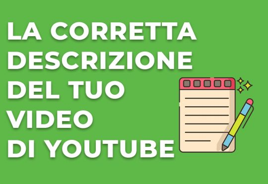 La descrizione del video di Youtube efficace