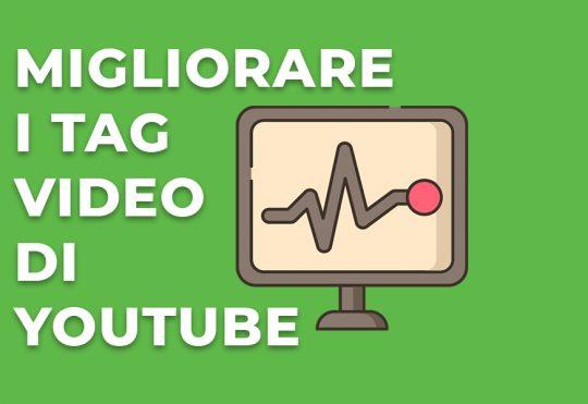 I tag video di Youtube per migliorare il posizionamento