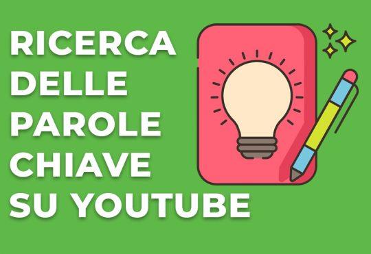 Ricerca delle parole chiave su Youtube