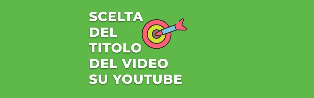 la-scelta-del-titolo-del-video-su-youtube